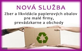 NOVÁ SLUŽBA •   Zber a likvidácia papierových obalov pre malé firmy, prevádzkarne a obchody
